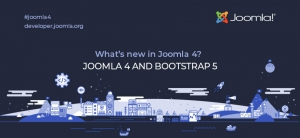 Joomla! 4.0 will ship with Bootstrap 5