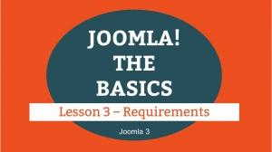 Joomla 3 Tutorial - Lesson 03 - Requirements