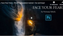 Face Your Fears - Photo manipulation tutorial - Fun and Easy!